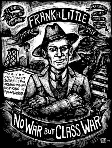 IWW Members, such as Frank Little, flocked to Butte to help the miners. (Credit: Montana Standard)